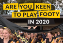 Are you keen to play footy in 2020?